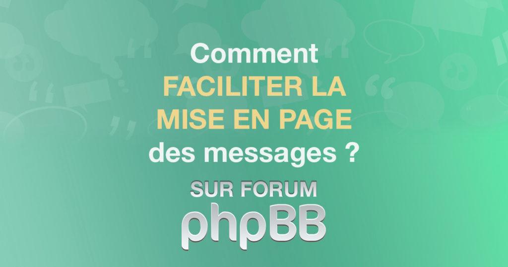 Faciliter la mise en page des messages grâce à un éditeur de texte avancé sous phpBB